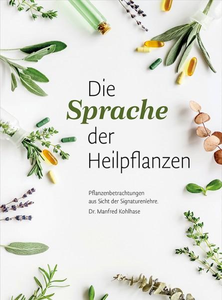 Die Sprache der Heilpflanzen