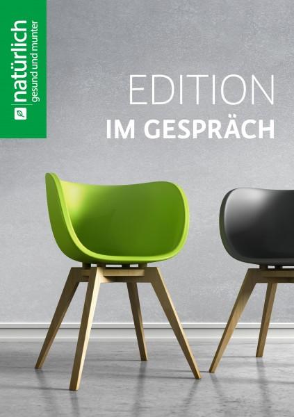 Edition - Im Gespräch